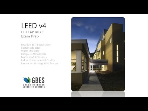 GBES Free Study Session - LEED AP BD+C exam tips - YouTube