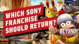What PlayStation Franchises Should Return on PS5? - Beyond Episode 684 by Beyond!