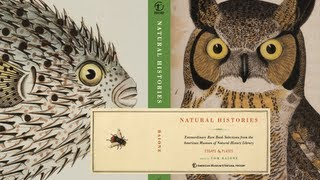 Natural Histories: Rare Books From The AMNH Library