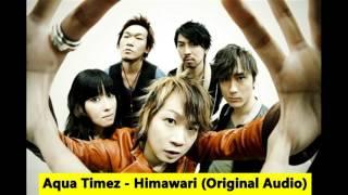 Aqua Timez   Himawari (Official HQ Audio)