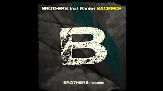 Sacrifice - Brothers f. Ranieri