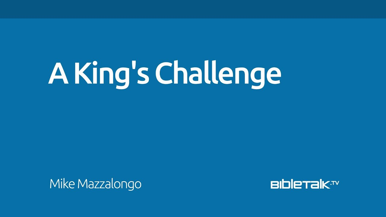A King's Challenge