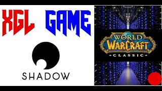 [HD] (FR) SHADOW - WOW - Classic - Pour la nostalgie ! фото