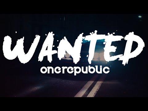 OneRepublic - Wanted (Lyrics\Lyrics video)