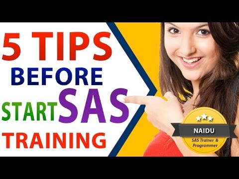 5 TIPS Before You START SAS Training - EXCLUSIVELY for SAS ...