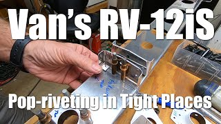 RV Aircraft Video - Pop Riveting in Tight Places