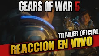 GEARS OF WAR 5 |  TRAILER OFICIAL GAMEPLAY | VIDEO REACCION | E3 2018