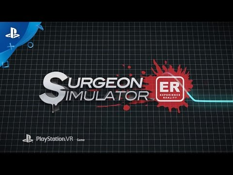 Surgeon Simulator ER - PlayStation Experience 2016: Gameplay Trailer | PSVR thumbnail