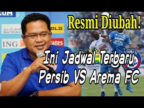 Resmi Dirubah! Ini Jadwal Terbaru Laga Persib VS Arema FC di Liga 1 2019