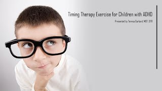 Timing Exercise for Children with ADHD