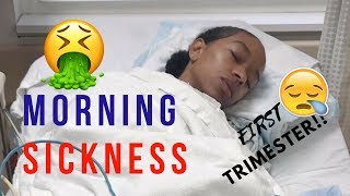 MORNING SICKNESS   FIRST TRIMESTER   SYMPTOMS & TIPS!