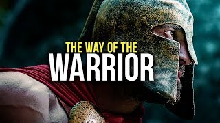 THE WAY OF THE WARRIOR - Motivational Speech Compilation