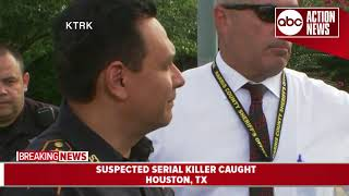 Houston police capture possible serial killer Jose Gilberto Rodriguez