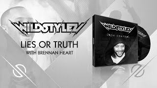 Wildstylez -  Lies Or Truth (with Brennan Heart)
