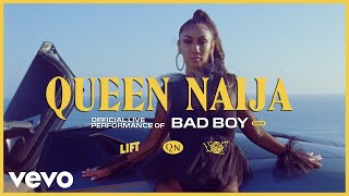 Queen Naija - Bad Boy (Live) | Vevo LIFT