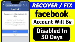 How To Fix This Account Will Be Disabled In 30 Days Problem | Recover Fb Disabled Account 2021