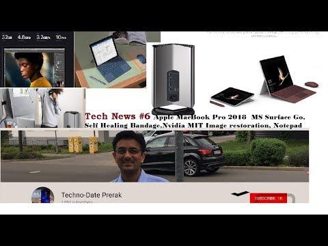 Tech News 6 Apple MacBook Pro 2018 Microsoft Surface Go Nvidia MIT