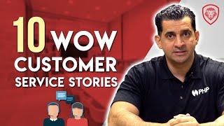 10 Best Customer Service Experiences