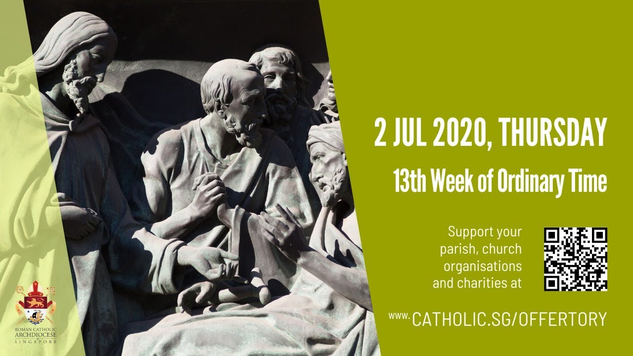 Catholic Daily Mass Online Today Thursday 2nd July 2020 Live At Singapore