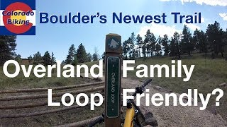 The Overland Loop is a great new beginner-friendly trail at Heil Valley Ranch.