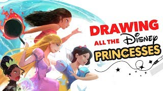 DRAWING ALL THE DISNEY PRINCESSES! :D