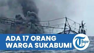 Terdapat 17 Warga Sukabumi Menjadi Korban Kebakaran KM Hentri, Bupati Angkat Bicara