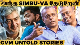 Ajith's Character, Missing Simbu, My Kids, ENPT, Mistakes & More - Gautham Vasudev Menon's Interview