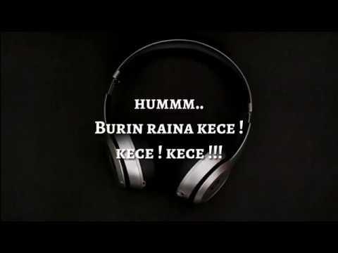Burin Raina - Hausa Lyrics