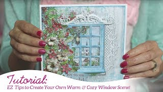 EZ Tips to Create Your Own Warm and Cozy Window Scene
