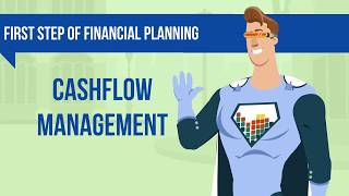 First Step Of Financial Planning - Cashflow Management