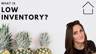 What does Low Inventory Mean? 🏡| What's a Buyers/Sellers Market? | Real Estate Q's Answered