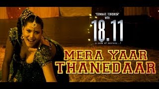 Mera Yaar Thanedaar - Official Song - 18.11 (A Code of Secrecy..!!)