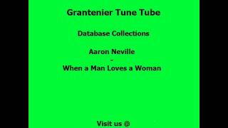 Aaron Neville -  When a Man Loves a Woman