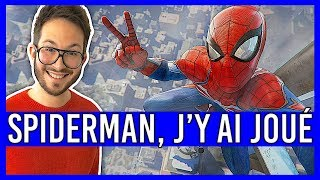 SPIDERMAN PS4, j'y ai joué ! Impressions + Gameplay