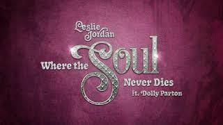 Leslie Jordan Where The Soul Never Dies