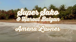 "Super Sako & Harout Balyan ""Amena Lavnes"" Official 4k"