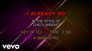 Chely Wright - I Already Do (Karaoke)