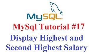 MySql Tutorial #17: Display Highest Salary, second Highest salary and so on