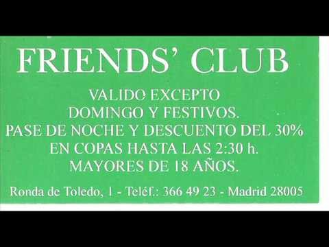 discoteca FRIENDS CLUB 94 djs,kike y ,peque
