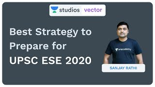 Best Strategy to Prepare for UPSC ESE 2020   Sanjay Rathi