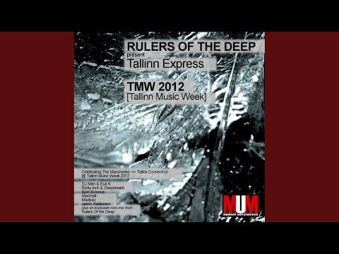 Rulers Of The Deep present Tallinn Express (TMW 2012) (Continuous DJ Mix)