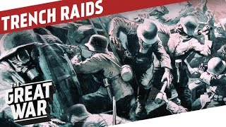 Trench Raid Tactics - Into The Abyss I THE GREAT WAR - Special feat. InRangeTV