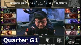 RNG vs G2 Game 1 | Quarter Final S8 LoL Worlds 2018 | Royal Never Give Up vs G2 eSports G1