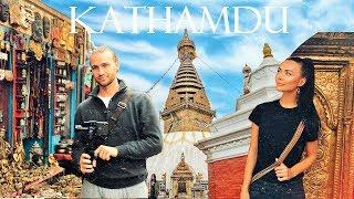 Катманду   Нищета и красота   Непал