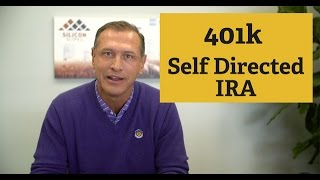 401K & Self Directed IRA\'s - Which is Right For You?