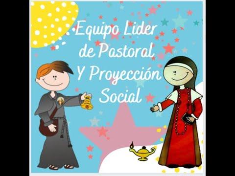 Equipo Líder Pastoral y Proyección Social 2021