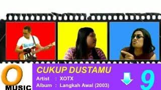 Download lagu Xotx Cukup Dustamu Mp3