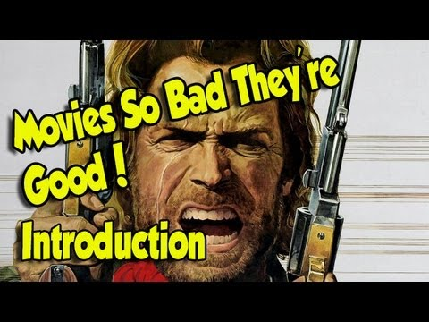 Film Night - Movies So Bad They're Good! Introduction to the series