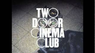Two Door Cinema Club   'Come Back Home'