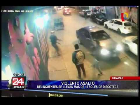 Huaraz: cámaras captan violento asalto a discoteca (1/2)
